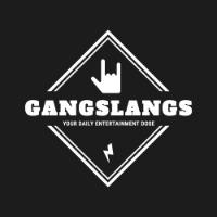 Gang Slangs