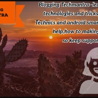 Blogging techmantra from delhi